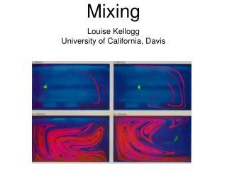 Geodynamics 4: Mixing