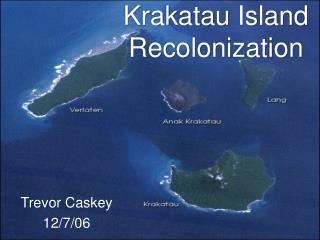 Krakatau Island Recolonization