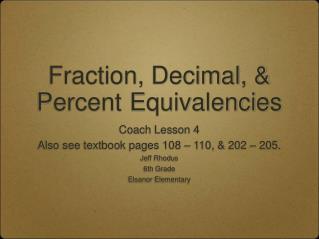 Fraction, Decimal, & Percent Equivalencies