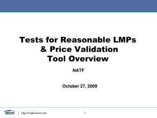 Tests for Reasonable LMPs & Price Validation Tool Overview
