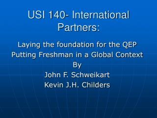 USI 140- International Partners: