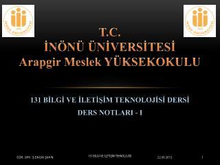 T.C. İNÖNÜ ÜNİVERSİTESİ Arapgir Meslek YÜKSEKOKULU