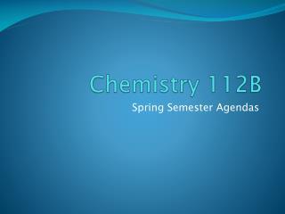 Chemistry 112B