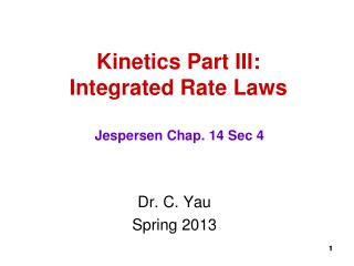 Kinetics Part III: Integrated Rate Laws