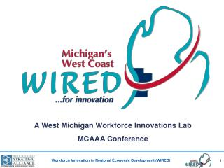 A West Michigan Workforce Innovations Lab MCAAA Conference