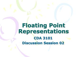 Floating Point Representations