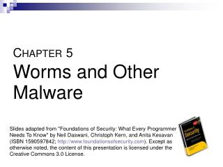 C HAPTER 5 Worms and Other Malware