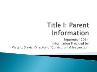 Title I: Parent Information