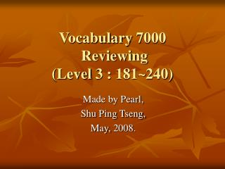 Vocabulary 7000 Reviewing (Level 3 : 181~240)