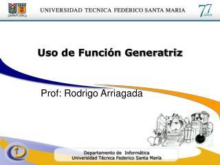 Uso de Función Generatriz