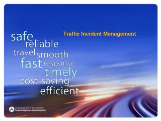 Traffic Incident Management