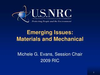 Emerging Issues: Materials and Mechanical