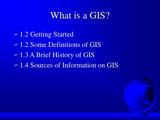 What is a GIS?