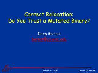 Correct Relocation: Do You Trust a Mutated Binary?