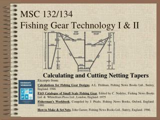 MSC 132/134 Fishing Gear Technology I & II