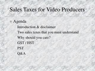 Sales Taxes for Video Producers