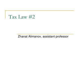 Tax Law #2