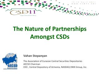 The Nature of Partnerships  Amongst CSDs