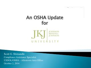 An OSHA  Update for