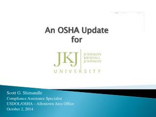 An OSHA Update for