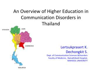 An Overview of Higher Education in Communication Disorders in Thailand