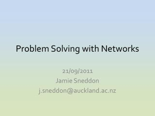 Problem Solving with Networks