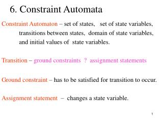 6. Constraint Automata