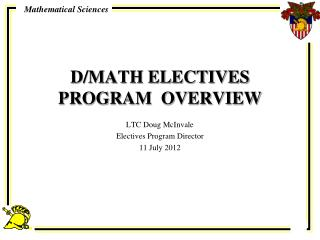 D/MATH ELECTIVES  PROGRAM  OVERVIEW