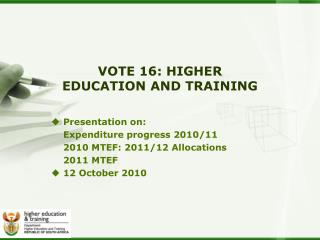 VOTE 16: HIGHER EDUCATION AND TRAINING