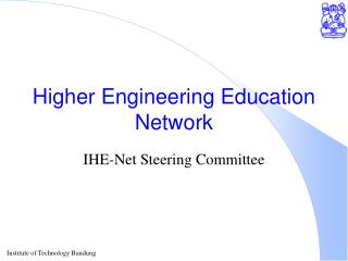 Higher Engineering Education Network