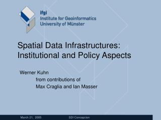 Spatial Data Infrastructures: Institutional and Policy Aspects