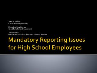 Mandatory Reporting Issues for High School Employees