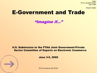 "E-Government and Trade ""Imagine if…"""