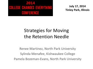 Strategies for Moving  the Retention Needle