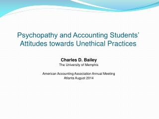 Psychopathy and Accounting Students'  Attitudes towards  Unethical Practices