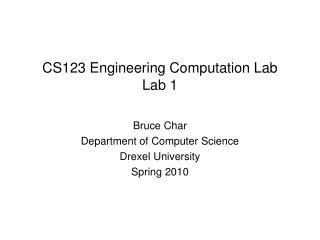 CS123 Engineering Computation Lab Lab 1