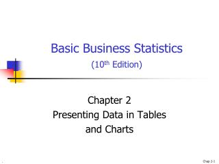 Basic Business Statistics (10 th  Edition)