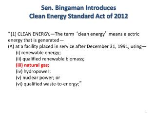 """ (1) CLEAN ENERGY.—The term  ' clean energy '  means electric energy that is generated—"