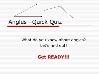 Angles—Quick Quiz