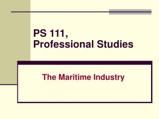 PS 111,  Professional Studies
