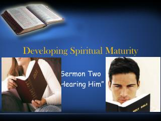 Developing Spiritual Maturity