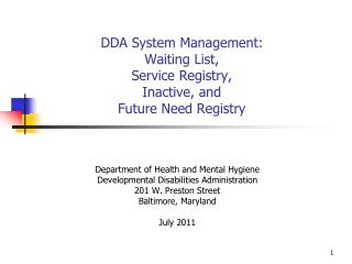DDA System Management: Waiting List, Service Registry, Inactive, and Future Need Registry