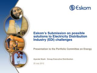 Eskom's Submission on possible solutions to Electricity Distribution Industry (EDI) challenges
