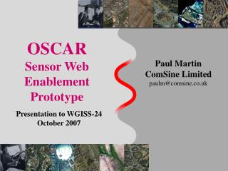 OSCAR Sensor Web Enablement Prototype
