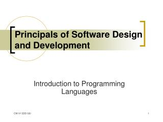 Principals of Software Design and Development