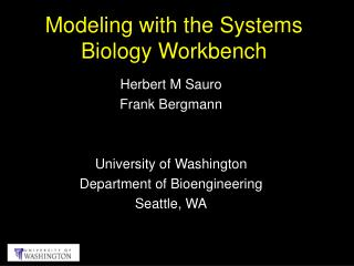 Modeling with the Systems Biology Workbench
