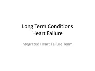 Long Term Conditions Heart Failure