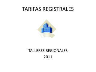 TARIFAS REGISTRALES