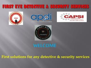 FIRST EYE DETECTIVE & SECURITY SERVICES