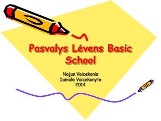 Pasvalys Lėvens Basic School